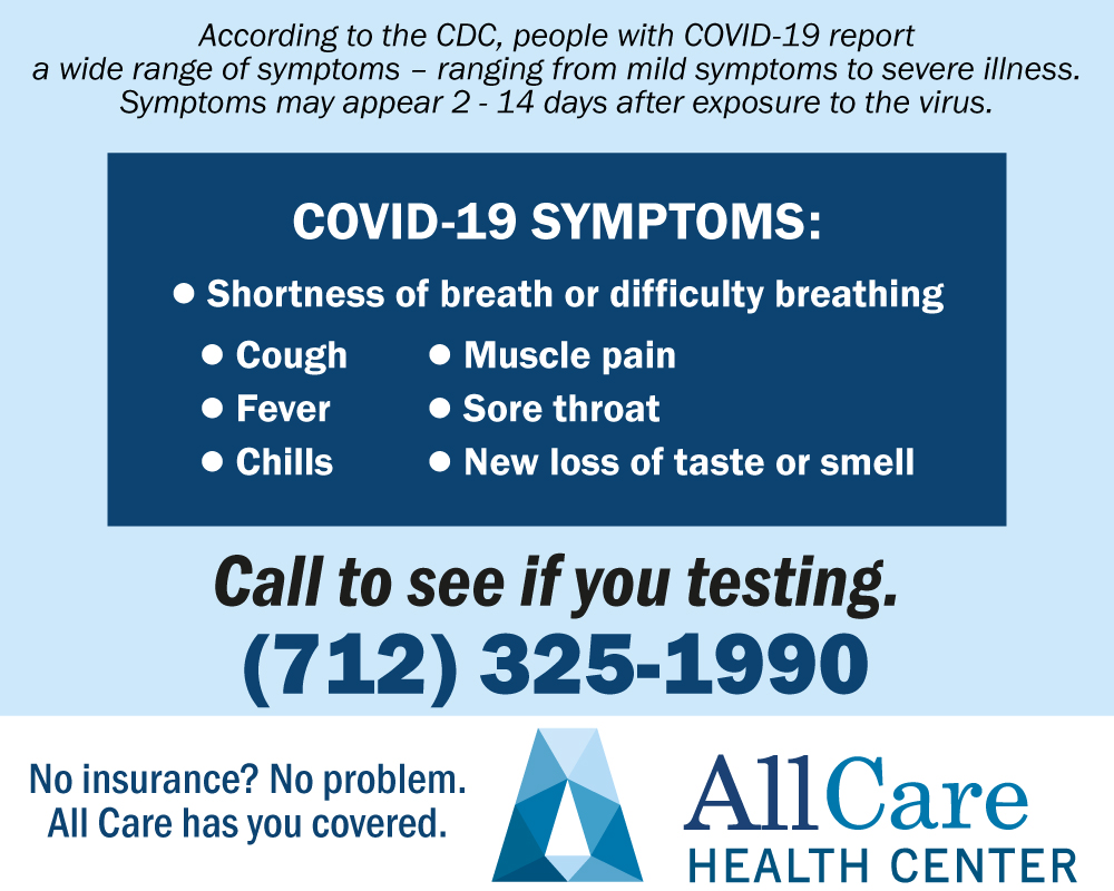 Having COVID-19 Symptoms? Call To See If You Need Testing: 712-325-1990